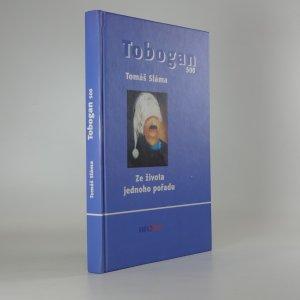 náhled knihy - Tobogan 500 : ze života jednoho pořadu (Věnování autora)