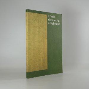 náhled knihy - L'arte della carta a Fabriano