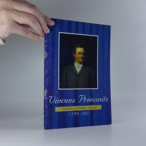 náhled knihy - Vincenz Priessnitz. Světový přírodní léčitel (1799-1851)
