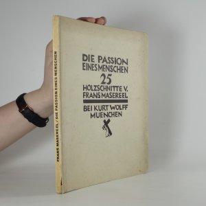náhled knihy - Die Passion Eines Menschen. 25 Holzschnitte v. Frans Masereel