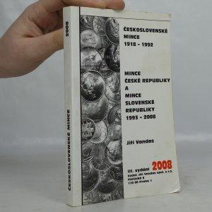 náhled knihy - Československé mince 1918-1992. Mince České republiky a mince Slovenské republiky 1993-2008