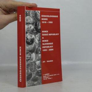 náhled knihy - Československé mince 1918-1992. Mince České republiky a mince Slovenské republiky 1993-2004