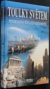 náhled knihy - Toulky světem : pozoruhodná místa pěti kontinentů