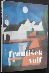 náhled knihy - František Volf : [monografie s ukázkami z výtvarného díla]