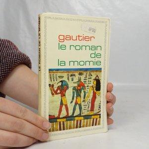 náhled knihy - Le Roman de la momie