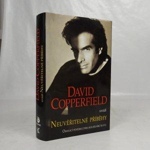 náhled knihy - David Copperfield uvádí Neuvěřitelné příběhy