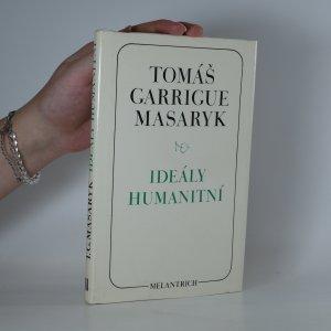 náhled knihy - Ideály humanitní. Problém malého národa. Demokratism v politice