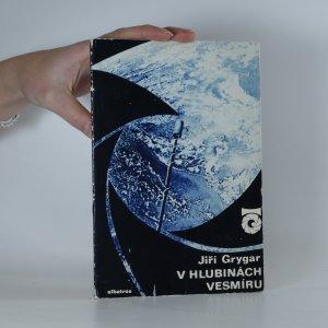 náhled knihy - V hlubinách vesmíru. o hvězdách a hvězdářích