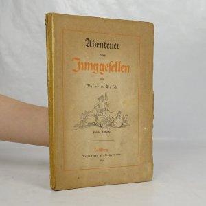 náhled knihy - Ubenteuer eines Junggesellen