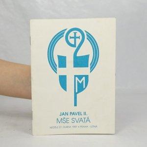 náhled knihy - Mše svatá, neděle 27. dubna 1997, Praha Letná