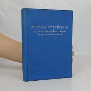 náhled knihy - bezpečnostní předpisy pro vyhledávání, průzku a dobývání rudných a nerudných ložisek