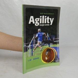 náhled knihy - Agility : moje cesta. [I. díl, Základy]