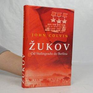 náhled knihy - Žukov. Dobyvatel Berlína