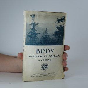 náhled knihy - Brdy. Jejich krásy, poklady a význam