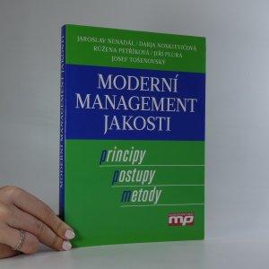 náhled knihy - Moderní management jakosti. Principy, postupy, metody.