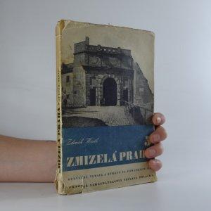 náhled knihy - Zmizelá Praha 5. Opevnění, Vltava a ztráty na památkách Prahy 1939-1945