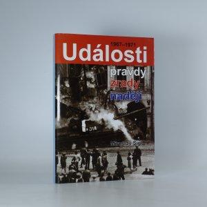 náhled knihy - Události pravdy, zrady a nadějí (1967-1971)
