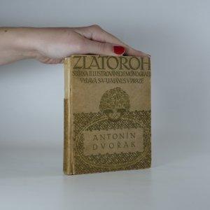 náhled knihy - Zlatohor. Sbírka ilustrovaných monografií. Antonín Dvořák