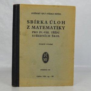 náhled knihy - Sbírka úloh z matematiky pro IV.--VIII. třídu středních škol