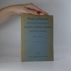 náhled knihy - Přepis výslovnosti rozhovorů a textů učebnice. Anglicky sluchem a studiem pro školu a samouky
