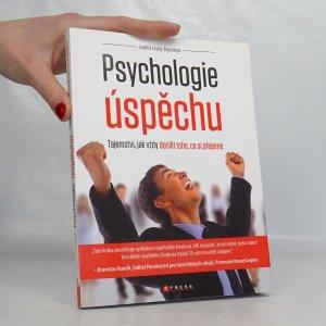 náhled knihy - Psychologie úspěchu : tajemství, jak vždy docílit toho, co si přejeme