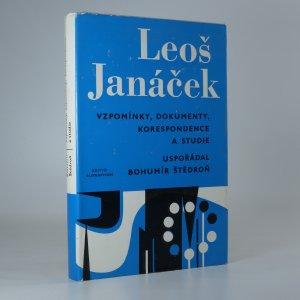 náhled knihy - Leoš Janáček. Vzpomínky, dokumenty, korespondence a studie