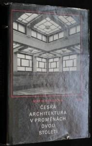náhled knihy - Česká architektura v proměnách dvou století : [1780-1980]