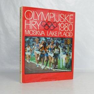 náhled knihy - Olympijské hry 1980 : hry XXII. olympiády, Moskva : XIII zimní olympijské hry, Lake Placid