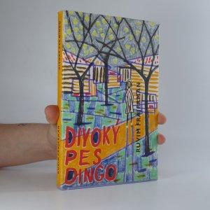 náhled knihy - Divoký pes Dingo. Příběh o první lásce