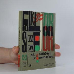 náhled knihy - Od folklóru k semaforu