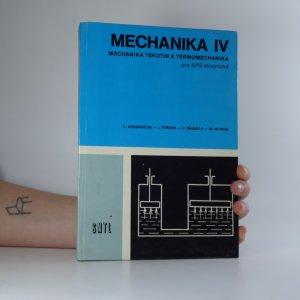 náhled knihy - Mechanika IV. Mechanika tekutin a termomechanika