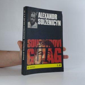 náhled knihy - Souostroví Gulag 2.díl (III.-IV. část)
