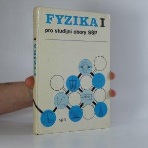 náhled knihy - Fyzika I pro studijní obory SŠP