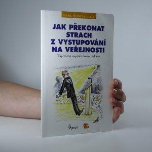 náhled knihy - Jak překonat strach z vystupování na veřejnosti. Tajemství úspěšné komunikace.