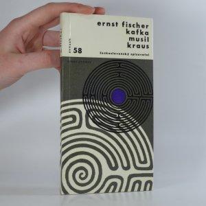 náhled knihy - Kafka, Musil, Kraus