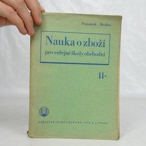 náhled knihy - Nauka o zboží pro veřejné školy obchodní. Díl II, Zboží ústrojné