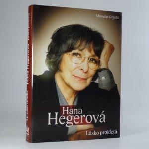 náhled knihy - Hana Hegerová. Lásko prokletá.
