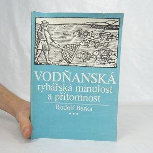 náhled knihy - Vodňanská rybářská minulost a přítomnost