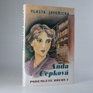 náhled knihy - Anda Čepková, Podemleté břehy. I