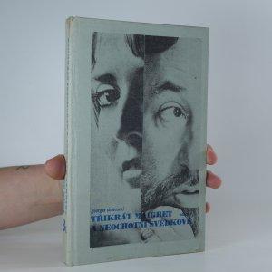 náhled knihy - Třikrát Maigret a neochotní svědkové
