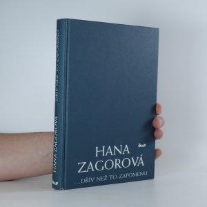 náhled knihy - Hana Zagorová: ...dřív než to zapomenu