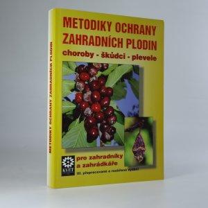 náhled knihy - Metodiky ochrany zahradních plodin pro zahradníky a zahrádkáře
