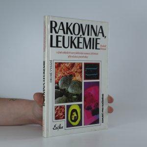náhled knihy - Rakovina, leukémie a jiné zdánlivě nevyléčitelné nemoci, léčitelné přírodními prostředky