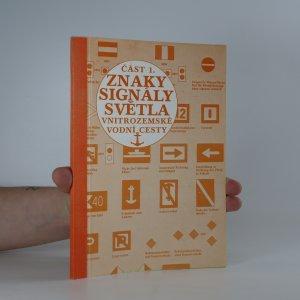 náhled knihy - Znaky, signály, světla 1. část. Vnitrozemské vodní cesty (příloha lodního deníku)