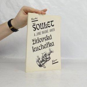 náhled knihy - Šoulet a jiné básně aneb Židovská kuchařka
