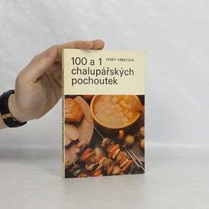 náhled knihy - 100 a 1 chalupářských pochoutek