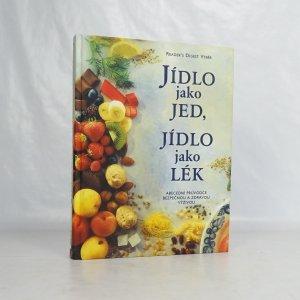 náhled knihy - Jídlo jako jed, jídlo jako lék