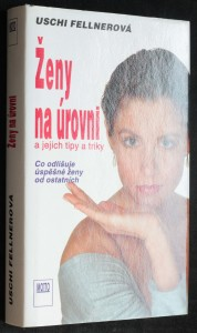 náhled knihy - Ženy na úrovni a jejich tipy a triky : co odlišuje úspěšné ženy od ostatních