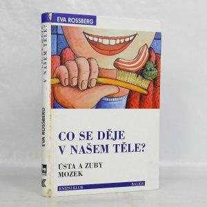 náhled knihy - Co se děje v našem těle? Ústa a zuby. Mozek.