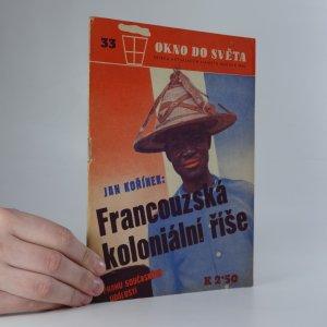 náhled knihy - Okno do světa 33/1940: Francouzská koloniální říše